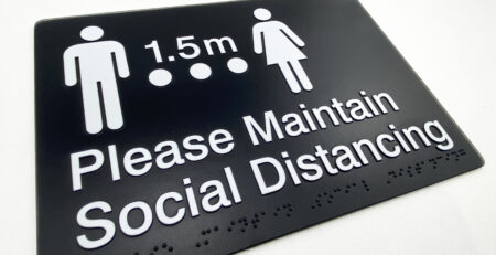 Social Distancing Braille Sign